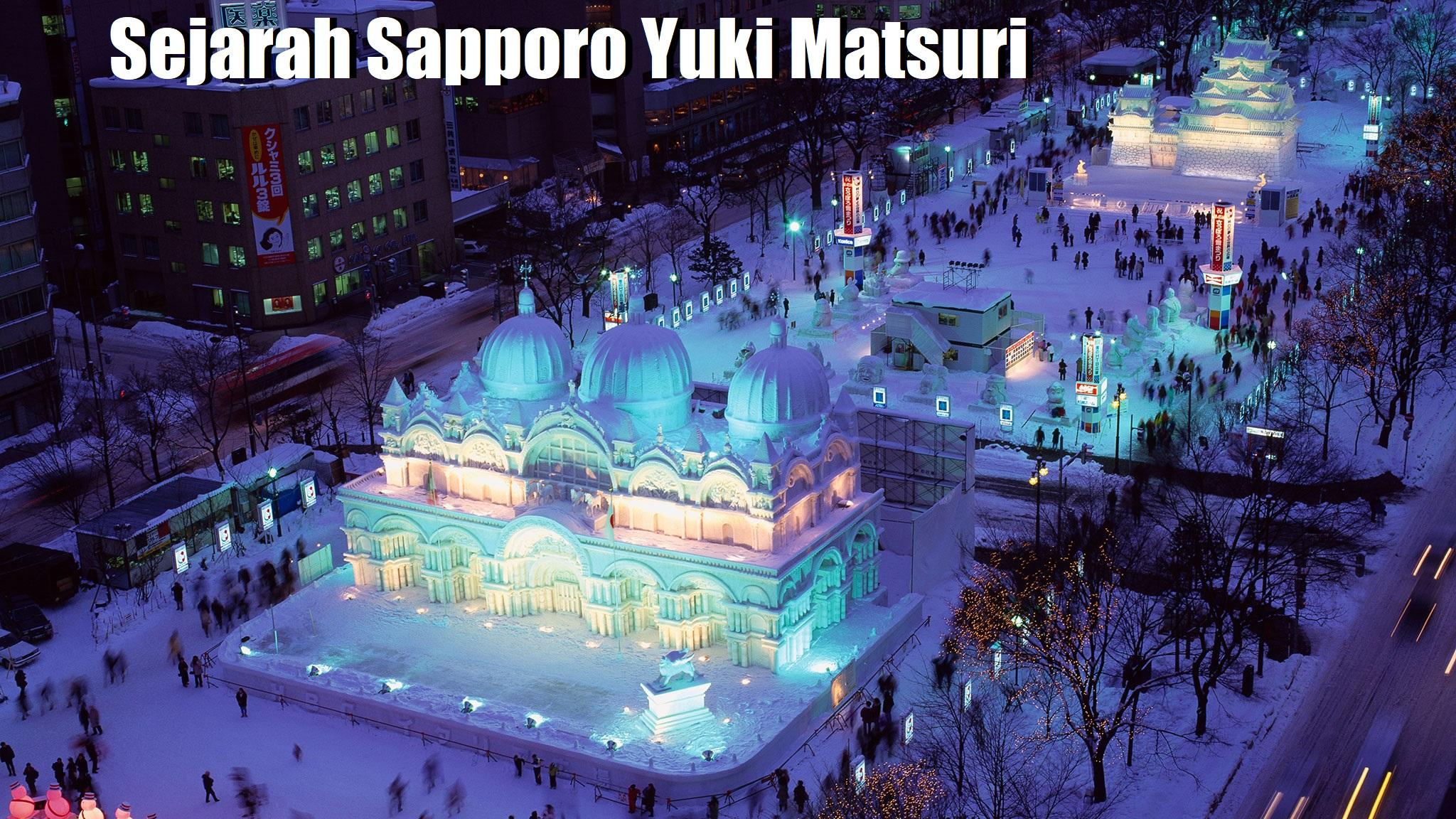 Sejarah Sapporo Yuki Matsuri
